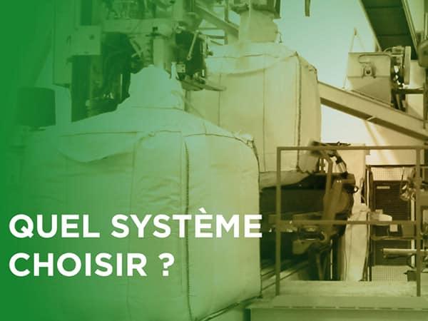 Ensacheuses pour big bag : Les différences entre le système totalement automatique et semi-automatique !