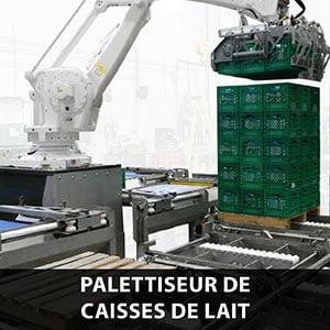 palettisation de caisses de lait